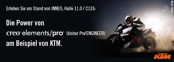 Erleben Sie in Halle 11.0, Stand C133: Die Power von Creo elements/pro (bisher Pro/ENGINEER) am Beispiel von KTM.
